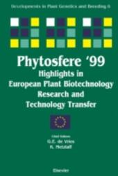 Phytosfere'99 - Highlights in European Plant Biotechnology Research and Technology Transfer