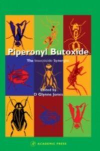 Foto Cover di Piperonyl Butoxide, Ebook inglese di Denys Glynne Jones, edito da Elsevier Science