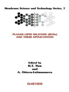 Ebook in inglese Planar Lipid Bilayers (BLM's) and Their Applications ?, H.T. Tien , Ottova-Leitmannova, A.
