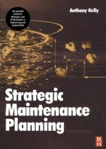 Ebook in inglese Plant Maintenance Management Set Kelly, Anthony