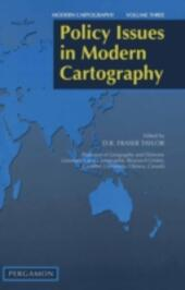 Policy Issues in Modern Cartography