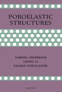 Ebook in inglese Poroelastic Structures -, -
