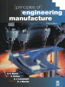 Ebook in inglese Principles of Engineering Manufacture Black, S. , Chiles, V. , Lissaman, A. , Martin, S.