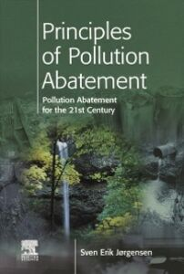 Ebook in inglese Principles of Pollution Abatement Jorgensen, S.