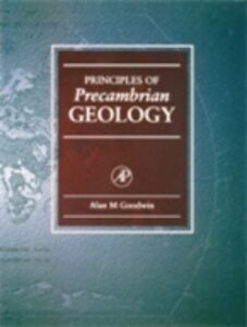 Ebook in inglese Principles of Precambrian Geology Goodwin, Alan M.