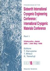 Proceedings of the Sixteenth International Cryogenic Engineering Conference/International Cryogenic Materials Conference
