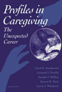 Ebook in inglese Profiles in Caregiving Aneshensel, Carol S. , Mullan, Joseph T. , Pearlin, Leonard I. , Whitlatch, Carol J.