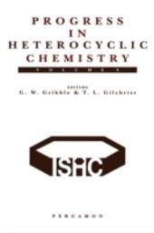 Progress in Heterocyclic Chemistry, Volume 9