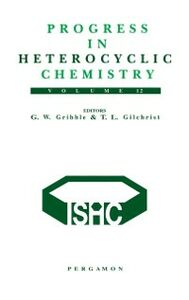Ebook in inglese Progress in Heterocyclic Chemistry, Volume 12 Gilchrist, Thomas L. , Gribble, G.W.