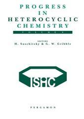 Progress in Heterocyclic Chemistry, Volume 8