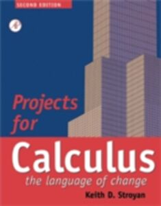 Ebook in inglese Projects for Calculus Stroyan, Keith D.