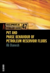 Ebook in inglese PVT and Phase Behaviour Of Petroleum Reservoir Fluids Danesh, Ali