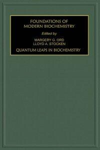 Foto Cover di Quantum Leaps in Biochemistry, Ebook inglese di  edito da Elsevier Science