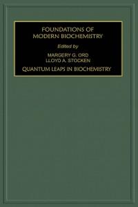 Ebook in inglese Quantum Leaps in Biochemistry -, -