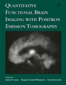 Ebook in inglese Quantitative Functional Brain Imaging with Positron Emission Tomography -, -