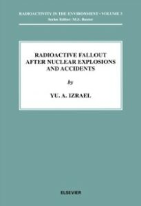 Ebook in inglese Radioactive Fallout after Nuclear Explosions and Accidents Izrael, Y.A.
