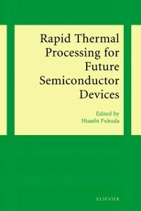 Ebook in inglese Rapid Thermal Processing for Future Semiconductor Devices Fukuda, H.