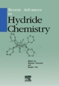 Foto Cover di Recent Advances in Hydride Chemistry, Ebook inglese di M. Peruzzini,R. Poli, edito da Elsevier Science
