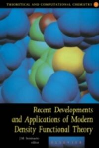 Ebook in inglese Recent Developments and Applications of Modern Density Functional Theory -, -
