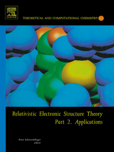 Ebook in inglese Relativistic Electronic Structure Theory -, -