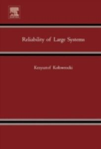 Ebook in inglese Reliability of Large Systems Kolowrocki, Krzysztof