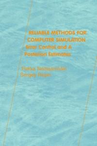 Ebook in inglese Reliable Methods for Computer Simulation Neittaanmaki, Pekka , Repin, Sergey R.