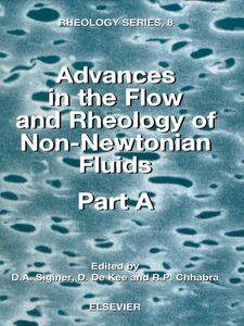 Ebook in inglese Advances in the Flow and Rheology of Non-Newtonian Fluids -, -