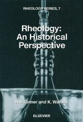 Rheology: An Historical Perspective