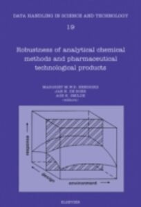 Ebook in inglese Robustness of Analytical Chemical Methods and Pharmaceutical Technological Products -, -