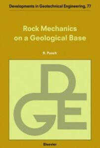 Ebook in inglese Rock Mechanics on a Geological Base Pusch, R.