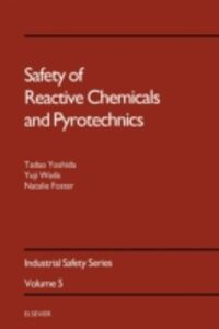 Foto Cover di Safety of Reactive Chemicals and Pyrotechnics, Ebook inglese di AA.VV edito da Elsevier Science