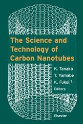 Science and Technology of Carbon Nanotubes