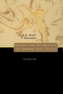 Ebook in inglese Science and Technology of Ceramic Fuel Cells Minh, N.Q. , Takahashi, T.
