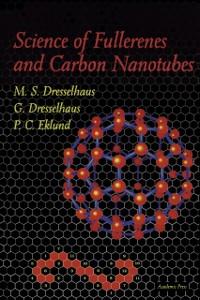 Ebook in inglese Science of Fullerenes and Carbon Nanotubes Dresselhaus, G. , Dresselhaus, M. S. , Eklund, P. C.