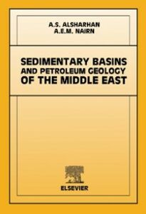 Foto Cover di Sedimentary Basins and Petroleum Geology of the Middle East, Ebook inglese di A.S. Alsharhan,A.E.M. Nairn, edito da Elsevier Science
