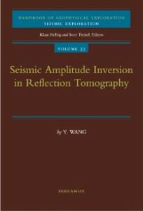 Ebook in inglese Seismic Amplitude Inversion in Reflection Tomography Wang, Yanghua