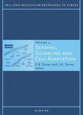 Sensing, Signaling and Cell Adaptation