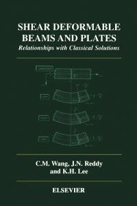 Ebook in inglese Shear Deformable Beams and Plates -, -