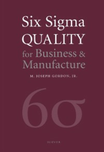 Ebook in inglese Six Sigma Quality for Business and Manufacture Gordon, Joseph M J