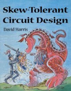 Ebook in inglese Skew-Tolerant Circuit Design Harris, David