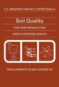 Ebook in inglese Soil Quality for Crop Production and Ecosystem Health