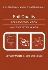 Ebook in inglese Soil Quality for Crop Production and Ecosystem Health -, -