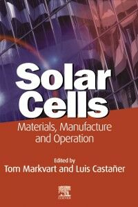 Ebook in inglese Solar Cells Castaner, Luis , Markvart, Tom