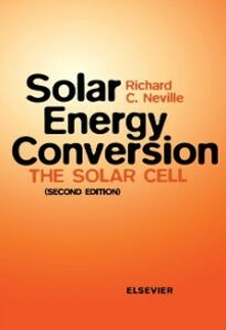 Ebook in inglese Solar Energy Conversion Neville, R.C.