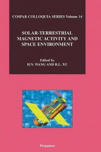 Ebook in inglese Solar-Terrestrial Magnetic Activity and Space Environment Wang, H.