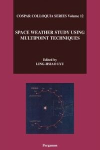 Ebook in inglese Space Weather Study Using Multipoint Techniques Lyu, L.-H.