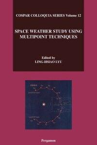 Foto Cover di Space Weather Study Using Multipoint Techniques, Ebook inglese di L.-H. Lyu, edito da Elsevier Science