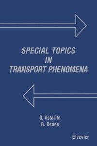 Ebook in inglese Special Topics in Transport Phenomena Astarita, G. , Ocone, R.