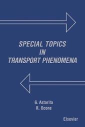 Special Topics in Transport Phenomena