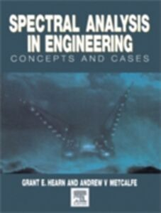 Ebook in inglese Spectral Analysis in Engineering Hearn, Grant , Metcalfe, Andrew